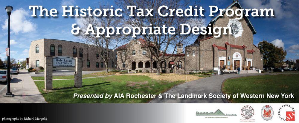 The Historic Tax Credit Program & Appropriate Design Workshop 1