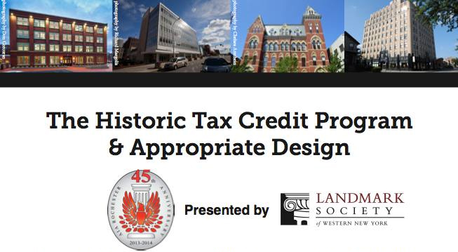 The Historic Tax Credit Program & Appropriate Design Workshop 1