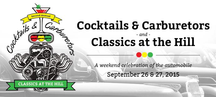 Cocktails & Carburetors: Classics at the Hill 1